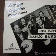 Discos de vinilo: BIG BEN BANJO BAND ?– LET'S GET TOGETHER SOME MORE, UK 1957 EP COLUMBIA. Lote 9582064