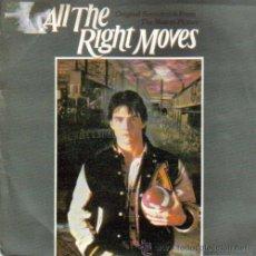 Discos de vinilo: BSO ALL THE RIGHT MOVES SINGLE 1984 SPAIN. Lote 9594849