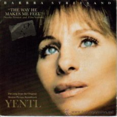 Discos de vinilo: BSO YENTL SINGLE VINILO 1983 PROMOCIONAL SPAIN (BARBRA STREISAND) THE WAY HE MAKES ME FEEL. Lote 13499186