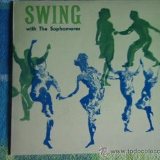 Discos de vinilo: SWING WITH THE SOPHOMORES (COOL, COOL BABY - IS THERE A SOMEONE FOR ME - LINDA - OCEAN BLUE -...) EP. Lote 9601108