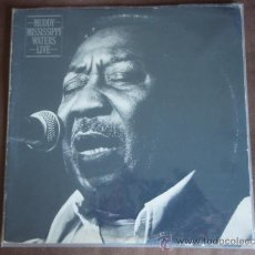 Discos de vinilo: MUDDY WATERS ( MUDDY 'MISSISSIPPI' WATERS LIVE ) NEW YORK - USA 1979 LP33. Lote 110548614