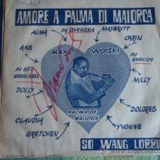 Discos de vinilo: MAX WOISKI SR ( AMORE A PALMA DI MAIORCA - SO WANG LOBBIE ) SINGLE45 PHILIPS. Lote 9609070