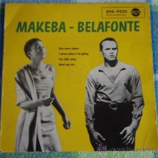 Discos de vinilo: MAKEBA & BELAFONTE (ONE MORE DANCE - I KNOW WHERE I'M GOING - THE CLICK SONG - HENÉ MA TOV) EP45 . Lote 9610204
