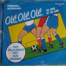 Discos de vinilo: THE FANS (OLÉ, OLÉ, OLÉ 2 VERSIONES) 'DER URLAUBSHIT 1987 AUS SPANIEN' SINGLE45 GERMANY-1987. Lote 9622378
