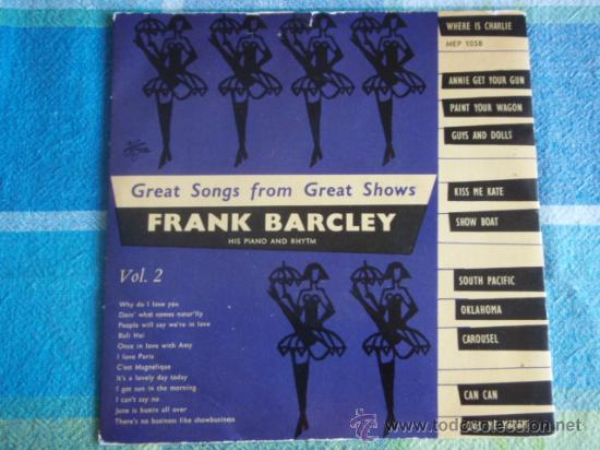 GREAT SONGS FROM GREAT SHOWS ' FRANK BARCLEY ' HIS PIANO AND RHYTHM (POT-POURRI) VOL.2 EP45 (Música - Discos de Vinilo - EPs - Orquestas)
