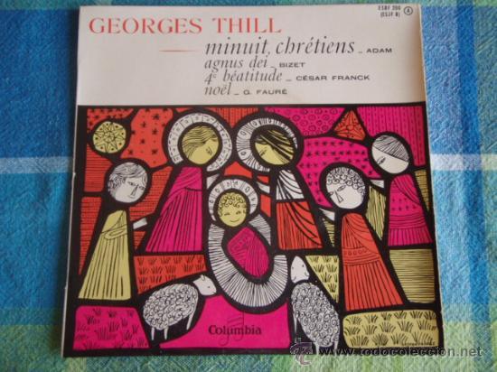 GEORGES THILL (QUATRIÉME BÁTITUDE - NÖEL - AGNUS DEI - NOEL 'MINUIT CHRÉTIENS) EP45 COLUMBIA (Música - Discos de Vinilo - EPs - Orquestas)