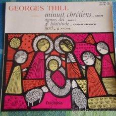 Discos de vinilo: GEORGES THILL (QUATRIÉME BÁTITUDE - NÖEL - AGNUS DEI - NOEL 'MINUIT CHRÉTIENS) EP45 COLUMBIA. Lote 9624029