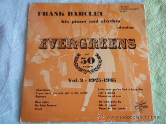 FRANK BARCLEY HIS PIANO AND RHYTHM 'EVERGREENS OF 50 YEARS VOL.3 1925-1935' EP45 METRONOME (Música - Discos - Singles Vinilo - Orquestas)