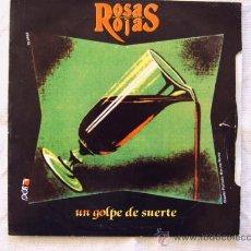 Discos de vinilo: ROSAS ROJAS - UN GOLPE DE SUERTE - 1991. Lote 9698316