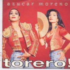 Discos de vinilo: AZUCAR MORENO,TORERO,,PROMO 1 SOLA CARA. Lote 296934398