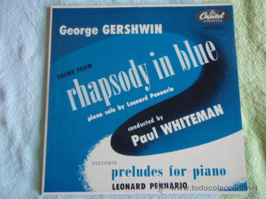 LEONARD PENNARIO PIANO SOLO BY PAUL WHITEMAN (THREE PRELUDES FOR PIANO - RHAPSODY IN BLUE) (Música - Discos - Singles Vinilo - Orquestas)