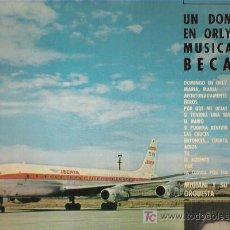 Discos de vinilo: UN DOMINGO EN ORLY CON LA MUSICA DE BECAUD - BRAVO BECAUD - MIGIANI Y SU GRAN ORQUESTA ** RCA 1964. Lote 19498993