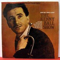 Discos de vinilo: KENNY BALL AND HIS JAZZMEN ( THE KENNY BALL SHOW ) ENGLAND-1962 LP33 PYE. Lote 1019722