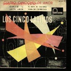 Discos de vinilo: MUSICA GOYO - EP VINILO - CINCO LATINOS - LOS 5 LATINOS - CUATRO CANCIONES DE AMOR - *DD99. Lote 23268368