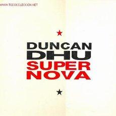 Discos de vinilo: DUNCAN DHU - SUPER NOVA. XXX. Lote 24129223