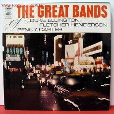 Discos de vinilo: THE GREAT BANDS OF DUKE ELLINGTON, FLETCHER HENDERSON & BENNY CARTER LP33. Lote 1025941