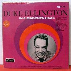 Discos de vinilo: DUKE ELLINGTON ( IN A MAGENTA HAZE ) LP33. Lote 1026035