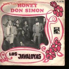 Discos de vinilo: MUSICA GOYO - SINGLE VINILO - JAVALOYAS, LOS... - HONEY - *AA98. Lote 23147238