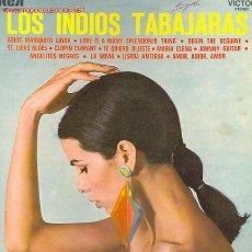 Discos de vinilo: LOS INDIOS TABAJARAS - ADIOS MARIQUITA LINDA / EL AMOR ES ALGO MARAVILLOSOS / LA NOVIA Y OTRAS. Lote 23505342