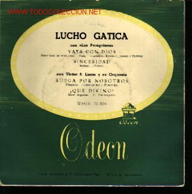 MUSICA GOYO - EP VINILO - LUCHO GATICA - VAYA CON DIOS + 3 - *BB99 (Música - Discos de Vinilo - EPs - Solistas Españoles de los 50 y 60)