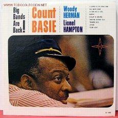 Discos de vinilo: COUNT BASIE - WOODY HERMAN - LIONEL HAMPTON ( BIG BANDS ARE BACK! ) LP33. Lote 1031433