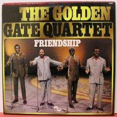 Discos de vinilo: THE GOLDEN GATE QUARTET ( FRIENDSHIP ) 1976/GERMANY LP33 EMI. Lote 1031438