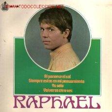 Discos de vinilo: MUSICA GOYO - EP VINILO - RAPHAEL - - AL PONERSE EL SOL - *AA98. Lote 23268367