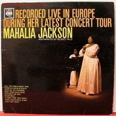 Discos de vinilo: MAHALIA JACKSON ( RECORDED LIVE IN EUROPE DURING HER LATEST CONCERT TOUR ) LP33. Lote 1035271