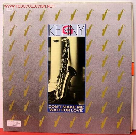 KENNY G ( DON'T MAKE ME WAIT FOR LOVE - JAPAN - VIRGIN ISLAND ) MAXISINGLE 45RPM (Música - Discos de Vinilo - Maxi Singles - Jazz, Jazz-Rock, Blues y R&B)
