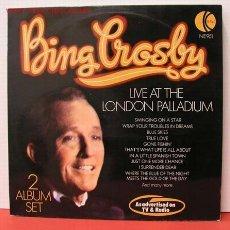 Discos de vinilo: BING CROSBY ( LIVE AT THE LONDON PALLADIUM ) LP33 DOBLE. Lote 1044034