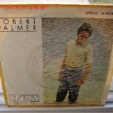 Discos de vinilo: ROBERT PALMER LOOKING FOR CLUES / WHAT DO YOU CARE. Lote 1048575