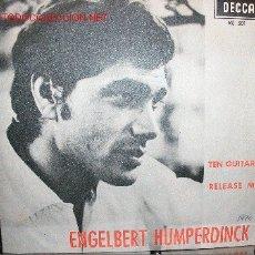 Discos de vinilo: ENGELBERT HUMPERDINCK TEN GUITARS /RELEASE ME. Lote 23780301