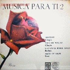 Discos de vinilo: MÚSICA PARA TI / 2 CHOPIN: TRISTESSE. Lote 24190283