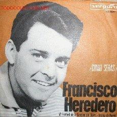 Discos de vinilo: FRANCISCO HEREDERO ¿CÓMO SERÁS? / MARIOLA. Lote 1051785