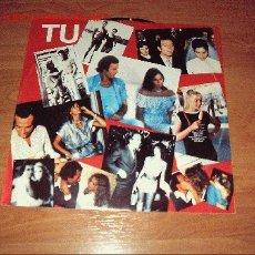 Discos de vinilo: DISCO LP VINILO JULIO IGLESIAS TU. Lote 26715265