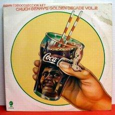 Discos de vinilo: CHUCK BERRY ( CHUCK BERRY'S GOLDEN DECADE VOL.2 ) LP33 DOBLE. Lote 1057829