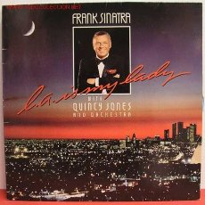 Discos de vinilo: FRANK SINATRA WITH QUINCY JONES AND ORCHESTRA ( L.A. IS MY LADY ) 1984 LP33. Lote 1060450
