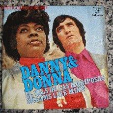 Discos de vinilo: DANNY & DONNA EL VALS DE LAS MARIPOSAS / DREAMS LIKE MINE. Lote 4019517