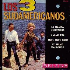 Discos de vinilo: LOS 3 SUDAMERICANOS DISCO EP. Lote 21604176