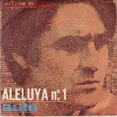 Discos de vinilo: L.E.AUTE DISCO SINGLE ALELUYA NUMERO 1. Lote 9893649