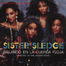 Discos de vinilo: SISTER SLEDGE . Lote 1064765