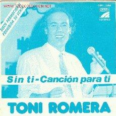 Discos de vinilo: UXV TONI ROMERA - SINGLE PROMOCIONAL - RARO - 45 RPM. Lote 25650937