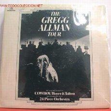 Discos de vinilo: GREGG ALLMAN ( THE GREGG ALLMAN TOUR ) LP33 DOBLE. Lote 1067611