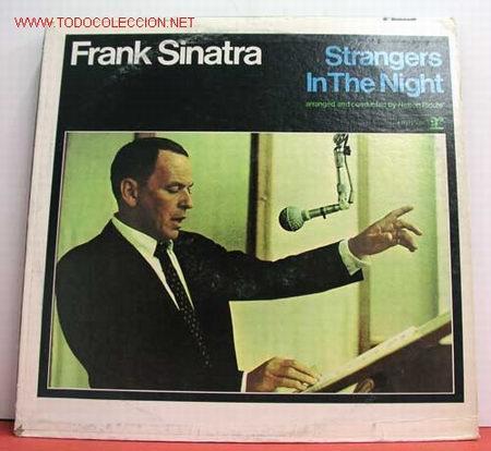 FRANK SINATRA ( STRANGERS IN THE NIGHT ) USA LP33 REPRISE (Música - Discos - LP Vinilo - Cantautores Extranjeros)