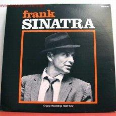 Discos de vinilo: FRANK SINATRA ( ORIGINAL RECORDINGS 1939-1942 ) USA LP33. Lote 1067722