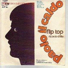Discos de vinilo: PAOLO IL CALDO DISCO SINGLE BANDA SONORA ORIGINAL TROVAIOLI. Lote 13795711