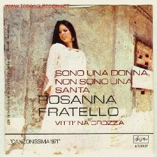 Discos de vinilo: ROSANNA FRATELLO- ARISTOM,ITALIANO, 1971- CANZONISSIMA 1971-SONO UNA DONNA,NON SONO UNA SANTA . Lote 27413204