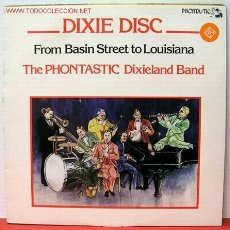 Discos de vinilo: THE PHONTASTIC DIXIELAND BAND ( DIXIE DISC FROM BASIN STREET TO LOUISIANA ) 1979 SWEDEN LP33. Lote 1071639