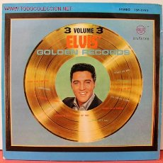 Discos de vinilo: ELVIS PRESLEY ( 3 VOLUME 3 ELVIS' GOLDEN RECORDS ) LP33. Lote 5104347