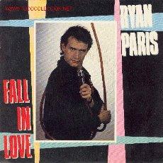 Discos de vinilo: UXV RYAN PARIS- FALL IN LOVE - VINIL 7 - SINGLE 45 RPM. Lote 1080909